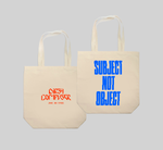 Subject Not Object Tote