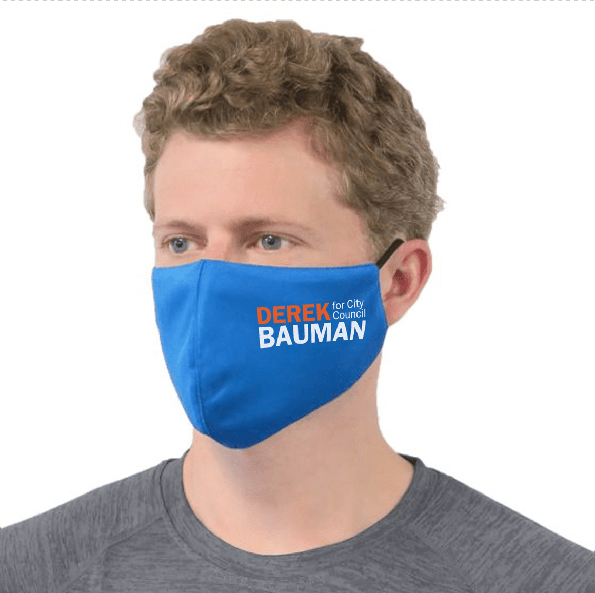 Derek Bauman For City Council Mask - Blue unionstrongshirts