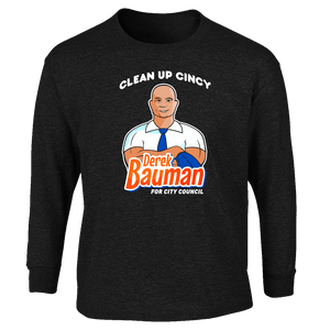 Derek Bauman Clean Up Cincy - Black Long Sleeve Shirts unionstrongshirts