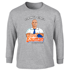 Derek Bauman Clean Up Cincy - Grey Long Sleeve Shirts unionstrongshirts