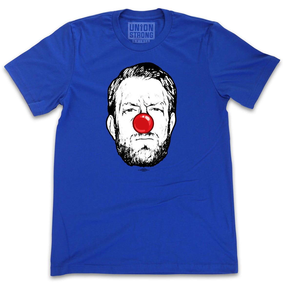 Clown Shirts unionstrongshirts