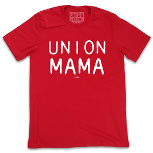 Union Mama Shirts unionstrongshirts