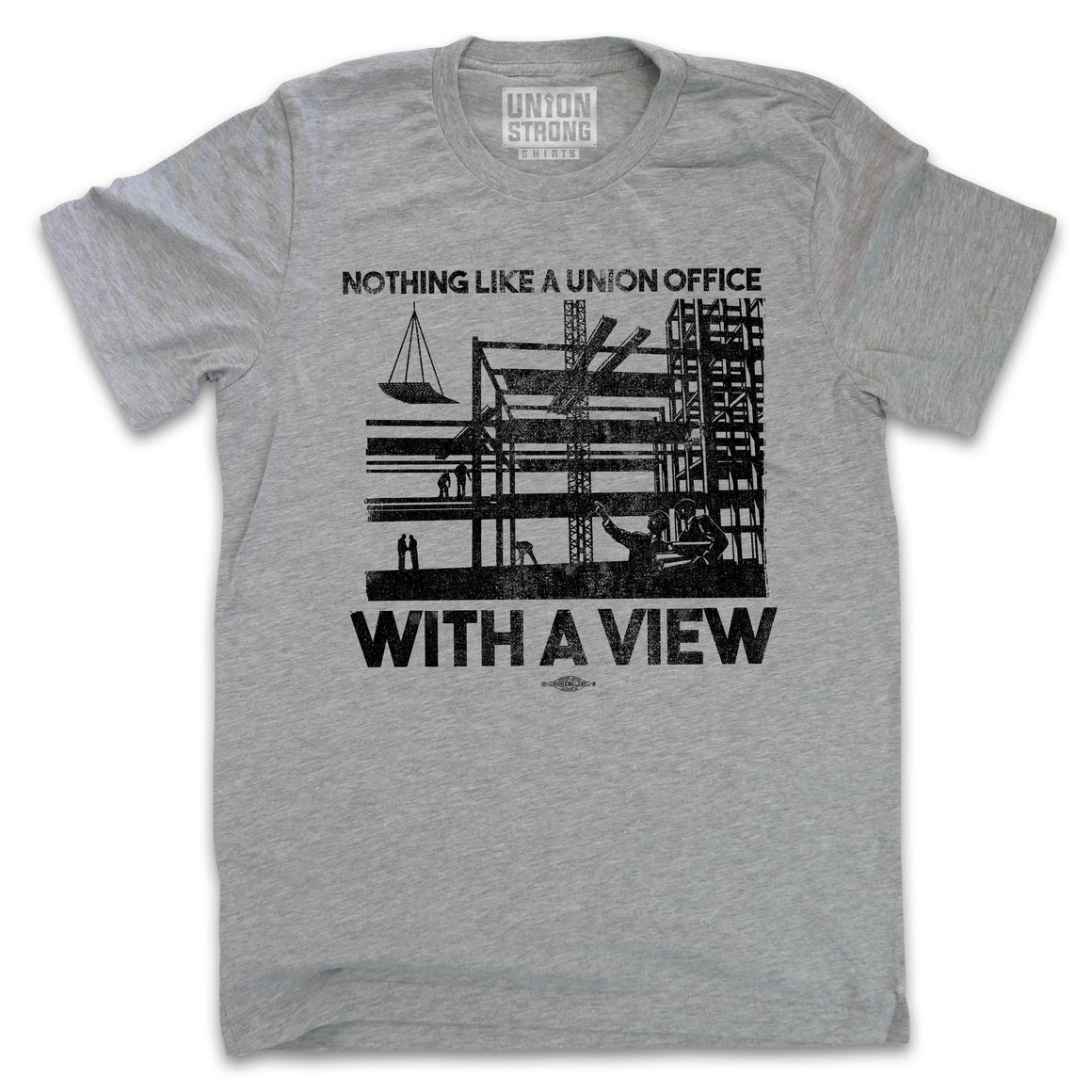 Nothing Like A Union Office With A View Shirts unionstrongshirts
