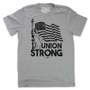 Union Strong - Lady Liberty Shirts unionstrongshirts