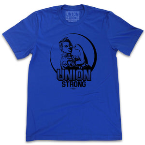 Union Strong Rosie Design Shirts unionstrongshirts