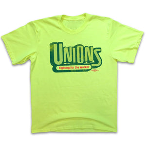 Unions Fighting For The Worker - Safety Green Shirts unionstrongshirts