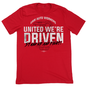 United We're Driven Shirts UAW