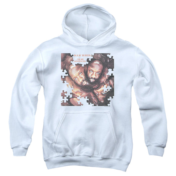 Isaac Hayes - To Be Continued Youth Pull Over Hoodie