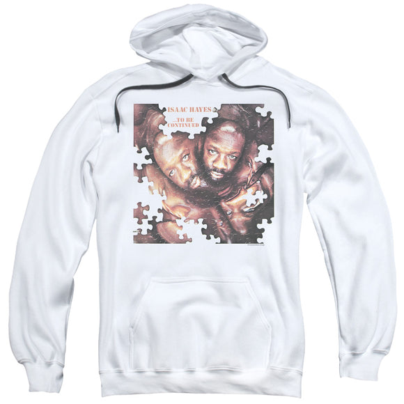 Isaac Hayes - To Be Continued Adult Pull Over Hoodie