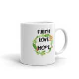 FAITH LOVE HOPE Mug