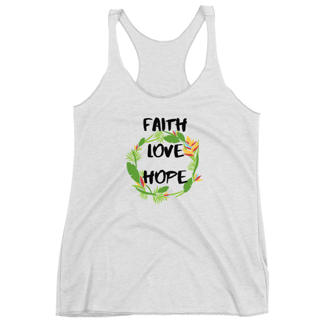 FAITH LOVE HOPE Tank