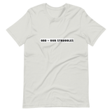 GOD > OUR STRUGGLES T-Shirt