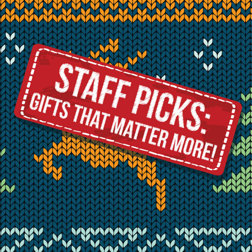 staff picks gifts that matter more