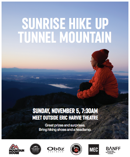 Sunrise hike up tunnel mountain sunday, november 5 at 7:30 am