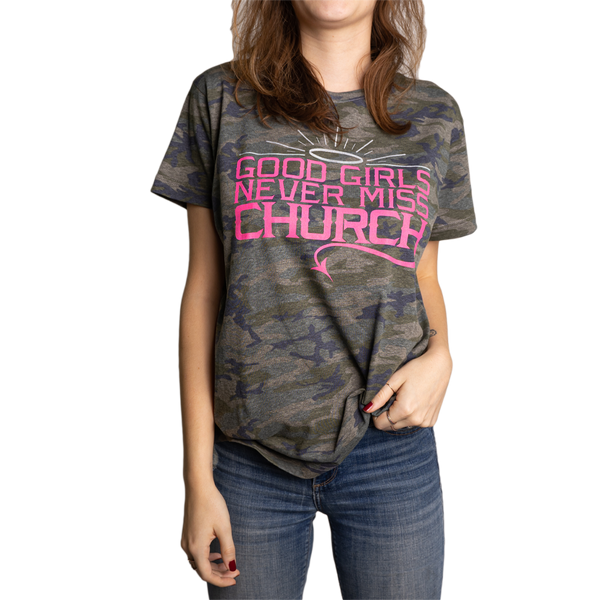 Good Girls Never Miss Church - Green Camo Tee