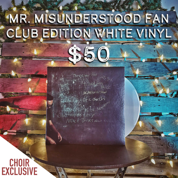 Mr. Misunderstood - Fan Club Edition WHITE Vinyl