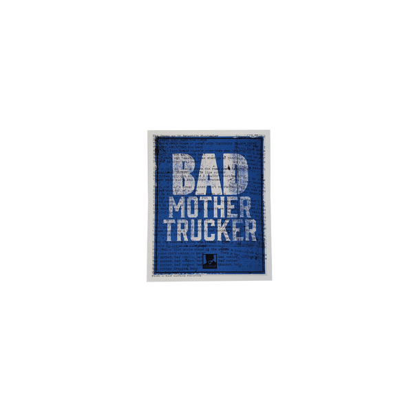 Bad Mother Trucker Magnet