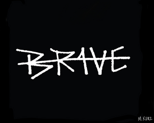 SB Black Brave Writing Print *PRE-ORDER*