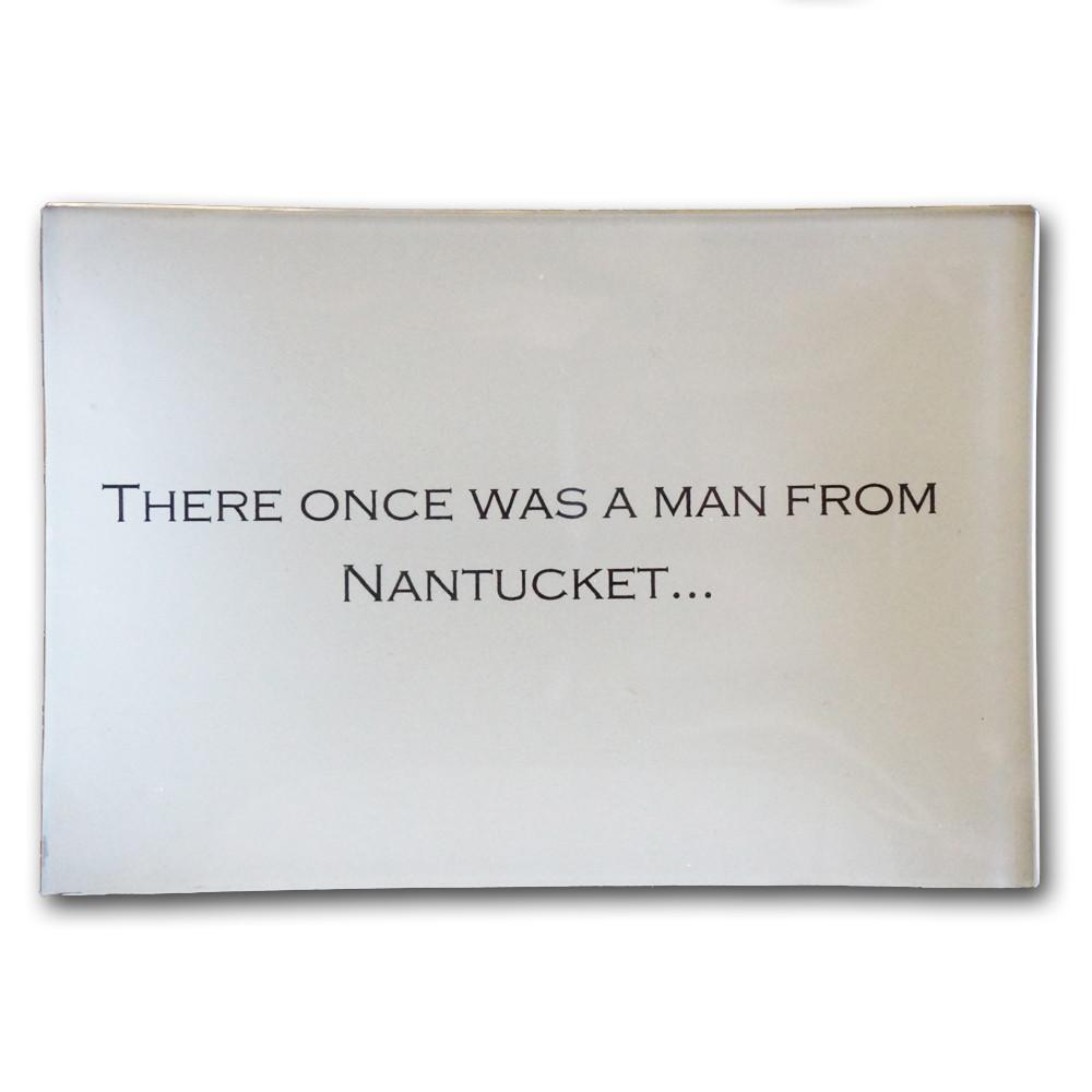 Man from Nantucket Decoupage Plate
