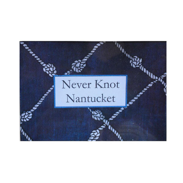 Never Knot Nantucket 4.5x6.5
