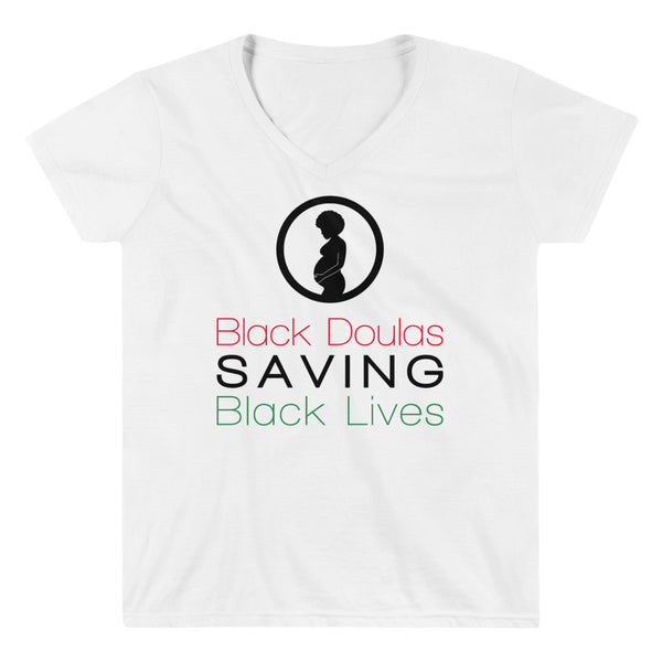 Black Doulas Saving Black Lives, Womxn's V-NECK Shirt