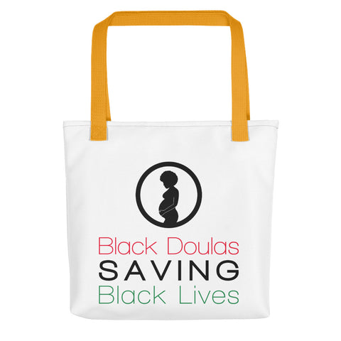 Black Doulas Saving Black Lives Tote Bag