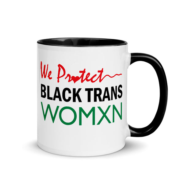 WE PR❤️TECT BLACK TRANS WOMXN, Mugs with Color Inside
