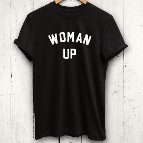 """Woman Up"" Fit Style Women Tshirt"
