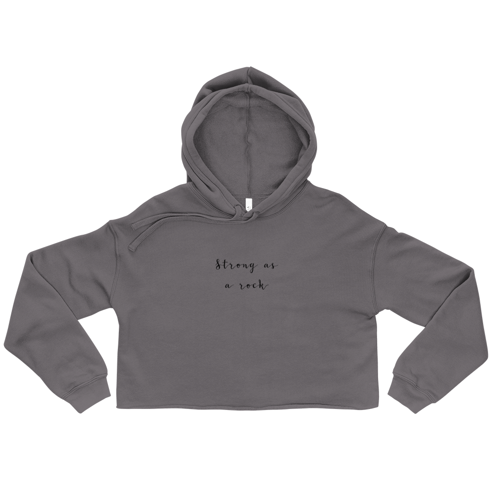 Strong As A Rock Energy Crop Hoodie