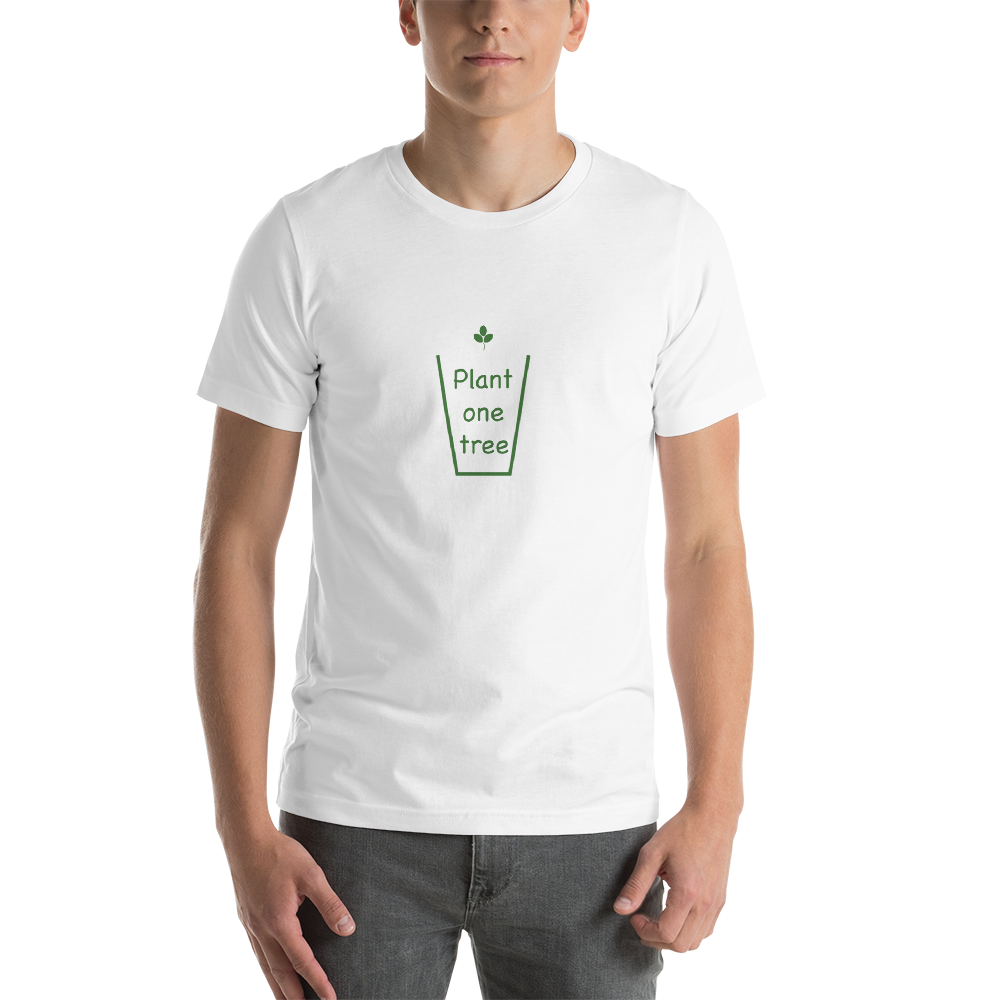 Plant One Tree Unisex T-Shirt