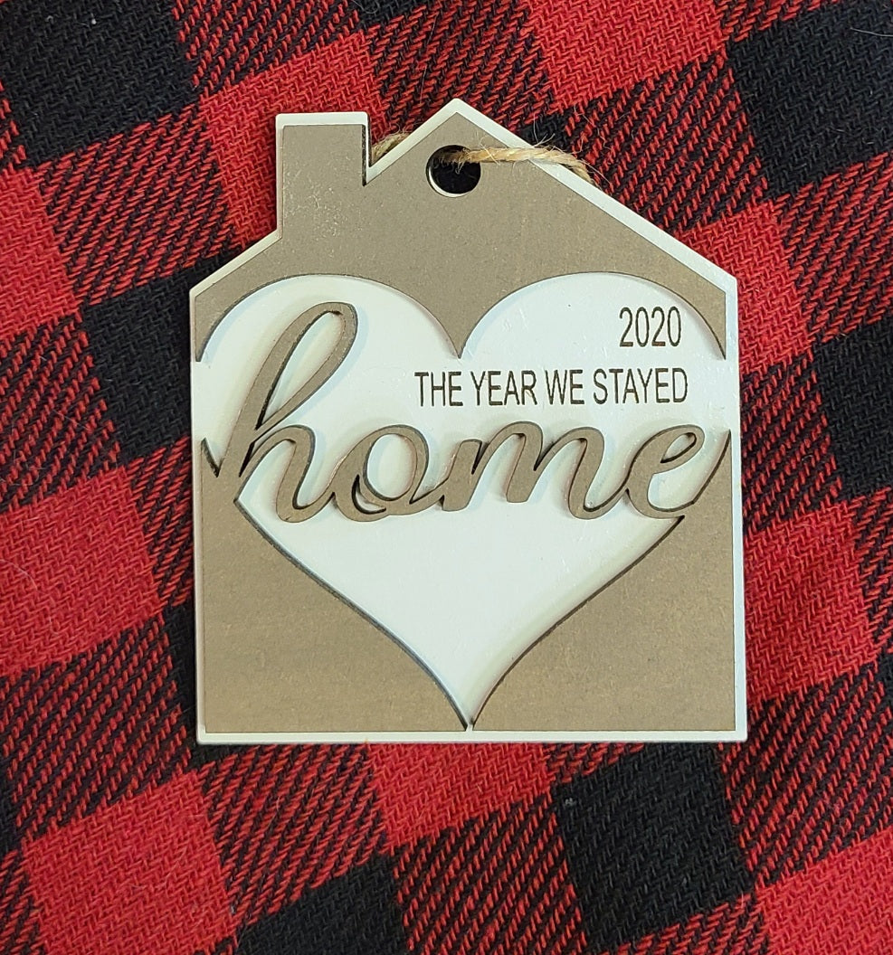 Ornament - 2020 The Year We Stayed Home