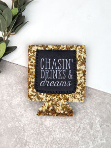 Chasin' Drinks & Dreams Gold Sequins Can Cooler