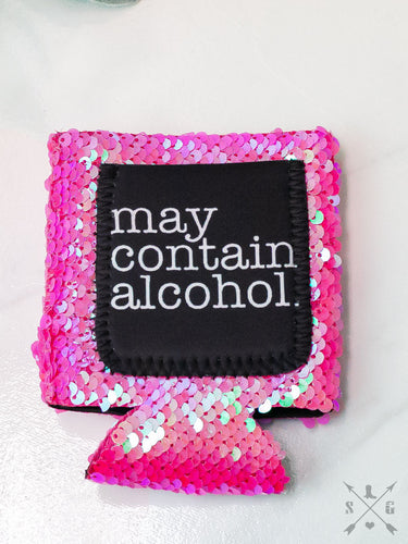 May Contain Alcohol Hot Pink Sequins Can Cooler