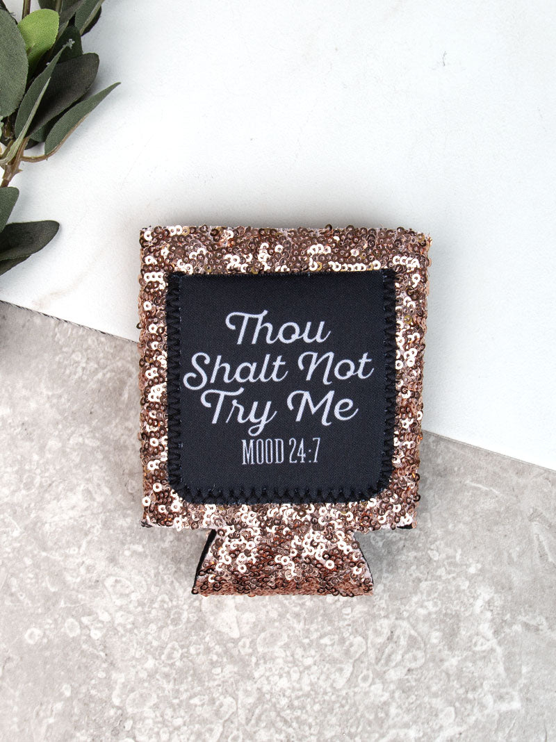 Thou Shall Not Try Me Gold Sequins Can Cooler