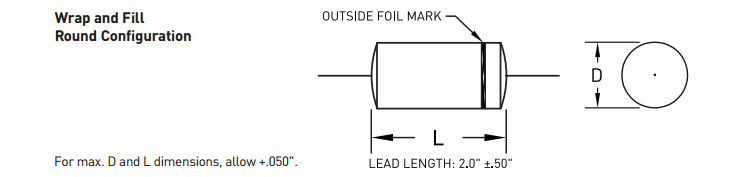 967D Series - Audio-optimized Film Capacitors  - Figure 3: Wrap and Fill Round Configuration Drawing