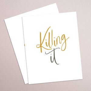 KILLING IT - hand lettered printable quote in a minimalist style