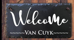 Welcome Plaque  White Letters Handmade