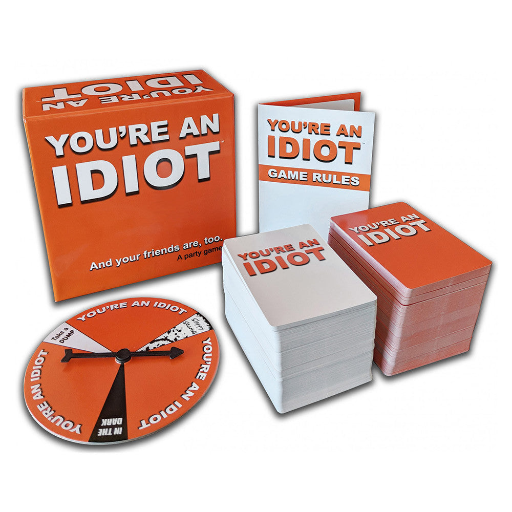 Party Game...Youre An Idiot