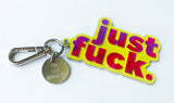 'just F..k' Key Chain Yellow