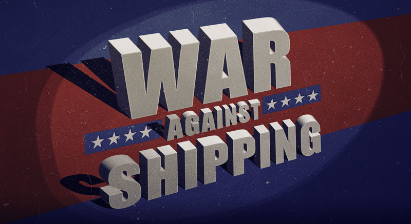 War On Shipping!