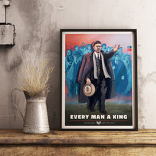 Load image into Gallery viewer, Union State Poster - Every Man a King - Framed