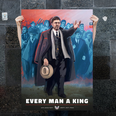 Union State Poster - Every Man a King