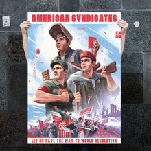 Load image into Gallery viewer, CSA Poster - American Syndicates - Propaganda Poster - World Revolution