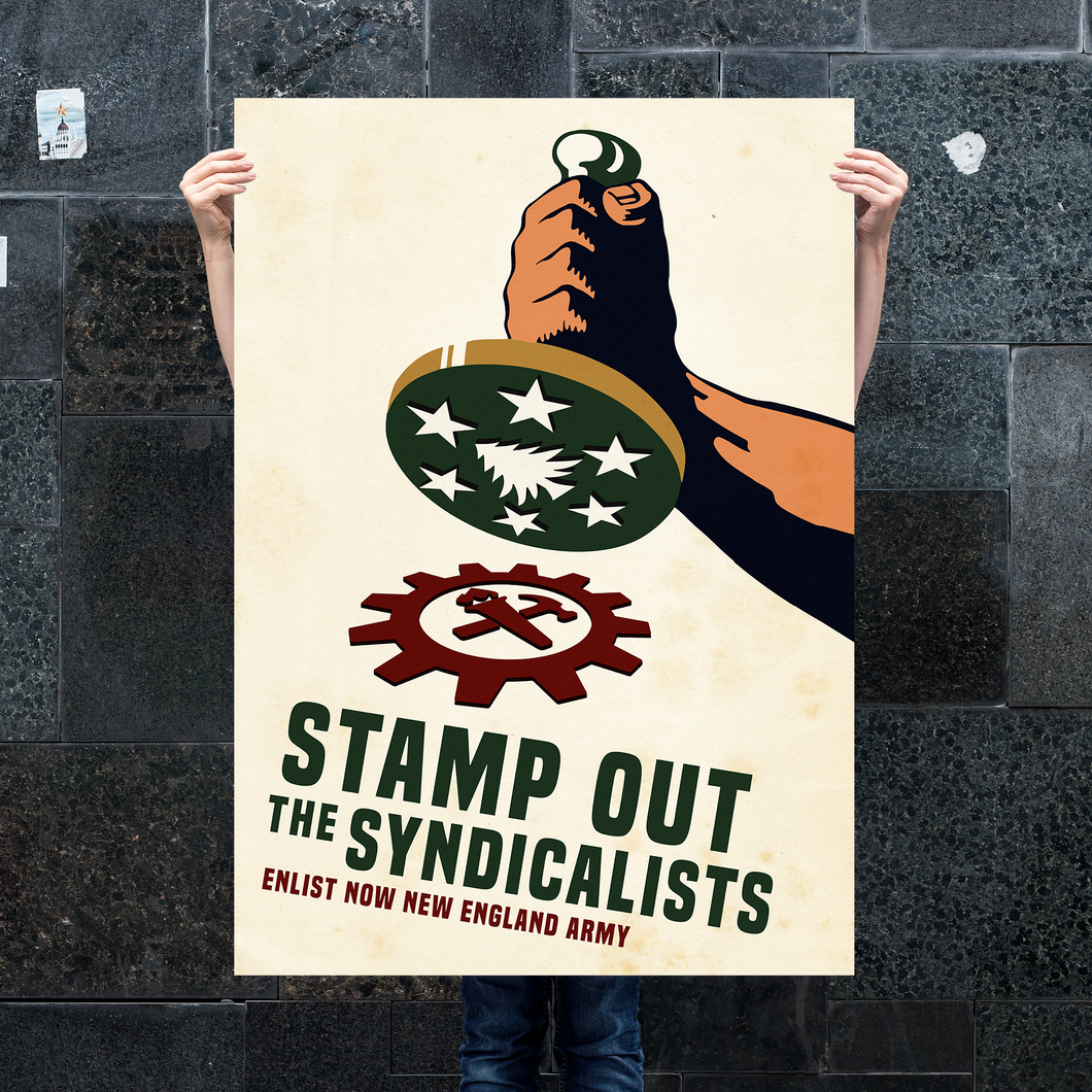 Sir Madman Posters - Stamp out the Syndicalists!