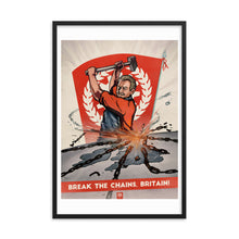 Load image into Gallery viewer, Union Of Britain Propaganda Poster - Framed - Break The Chains, Britain!