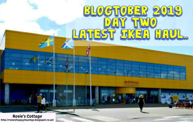 Blogtober 2019: Day 2: Latest Ikea haul...