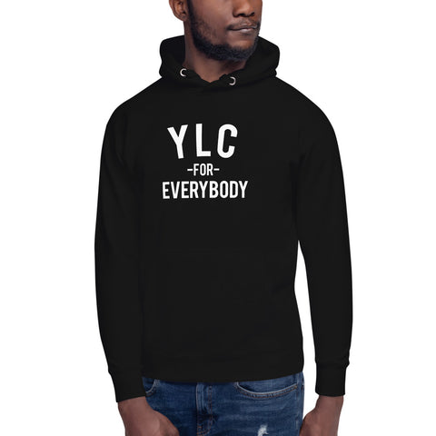 *NEW* YLC for Everybody Unisex Hoodie (Multiple Colors Available)