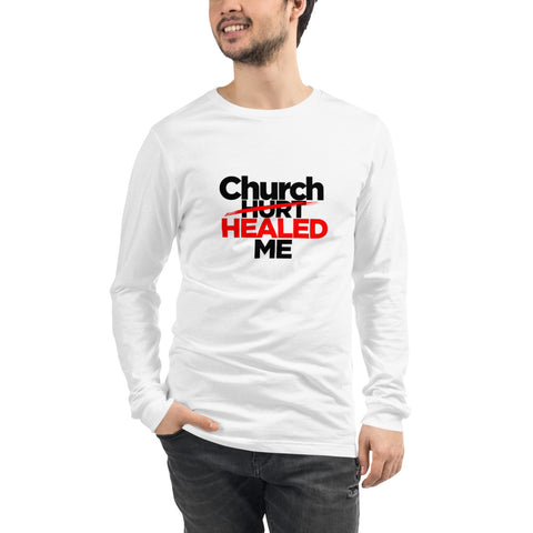 *NEW* Church Healed Me Unisex Long Sleeve Tee (Multiple Colors Available)