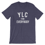YLC For Everybody (Multiple Colors Available)