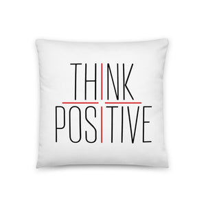 Think Positive Basic Pillow